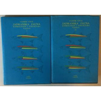 VOJMIR VINJA: JADRANSKA FAUNA, ETIMOLOGIJA I STRUKTURA NAZIVA I-II