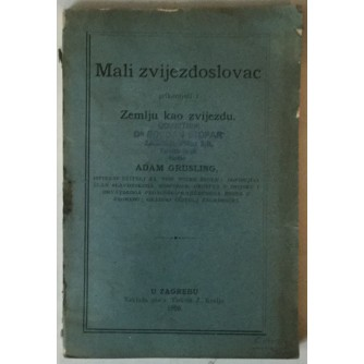 ADAM GRUSLING: MALI ZVIJEZDOSLOVAC