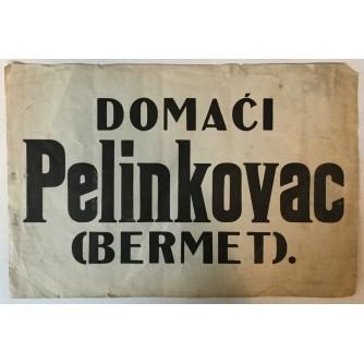 DOMAĆI PELINKOVAC (BERMET), STARI PLAKAT