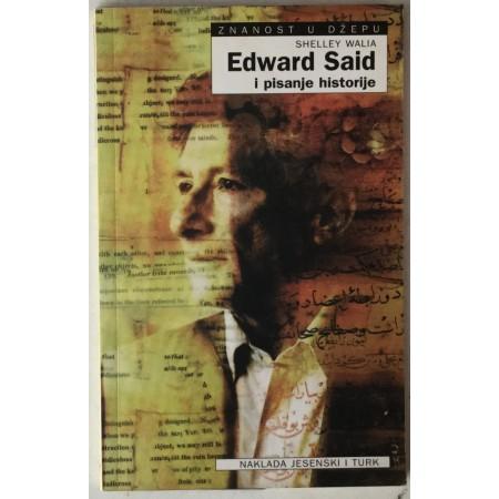 SHELLEY WALIA: EDWARD SAID I PISANJE HISTORIJE (ZNANOST U DŽEPU)