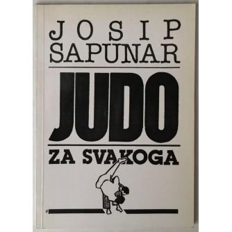 JOSIP SAPUNAR: JUDO ZA SVAKOGA