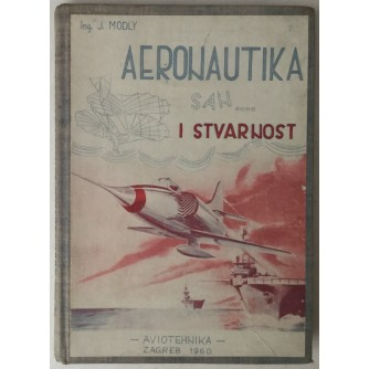 J. MODLY: AERONAUTIKA, SAN... I STVARNOST
