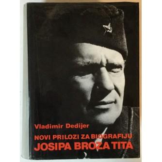 VLADIMIR DEDIJER: NOVI PRILOZI ZA BIOGRAFIJU JOSIPA BROZA TITA II