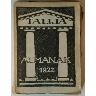 TALIJA, ALMANAK ZA GODINU 1922. (UREDILI: ĐURO BERKEŠ, MIRKO POLIĆ, A. V. BEK)
