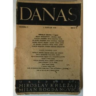 DANAS: GODINA I (1934.) BROJ 1 (UREDNICI MIROSLAV KRLEŽA I MILAN BOGDANOVIĆ)