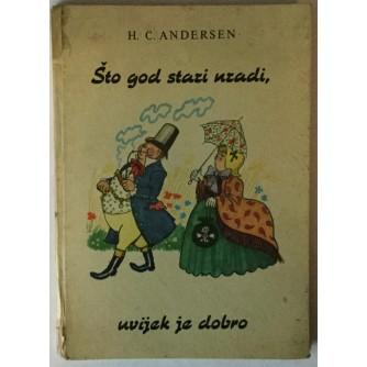 H. C. ANDERSEN: ŠTO GOD STARI URADI, UVIJEK JE DOBRO