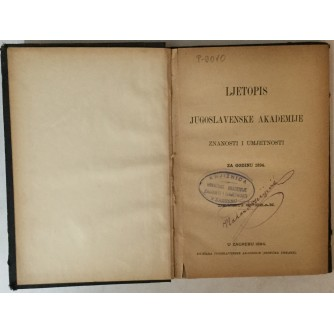 LJETOPIS JUGOSLAVENSKE AKADEMIJE ZNANOSTI I UMJETNOSTI ZA GODINU 1894.
