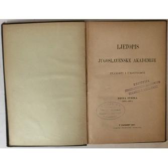 LJETOPIS JUGOSLAVENSKE AKADEMIJE ZNANOSTI I UMJETNOSTI, DRUGA SVEZKA (1877.-1887.)