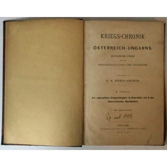 KRIEGS - CHRONIK ÖSTERREICH - UNGARNS II. THEIL