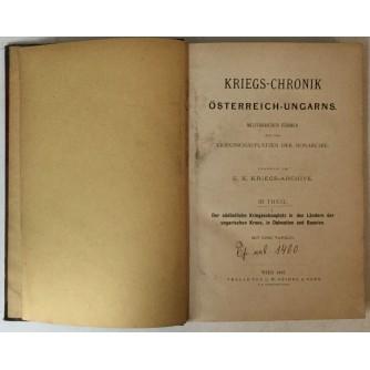 KRIEGS - CHRONIK ÖSTERREICH - UNGARNS III. THEIL