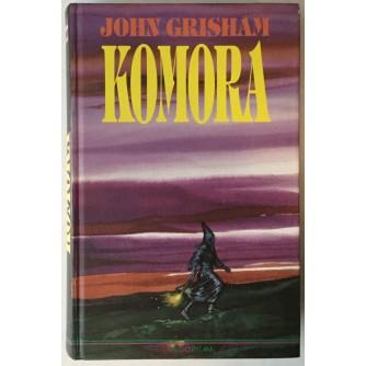JOHN GRISHAM: KOMORA