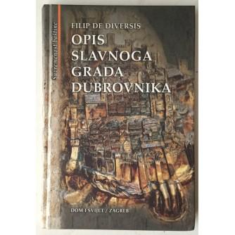 FILIP DE DIVERSIS: OPIS SLAVNOGA GRADA DUBROVNIKA