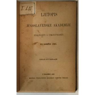 LJETOPIS JUGOSLAVENSKE AKADEMIJE ZNANOSTI I UMJETNOSTI ZA GODINU 1893.