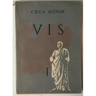 GRGA NOVAK: VIS, KNJIGA PRVA, OD VI. ST. PR. N. E. DO 1941. GODINE