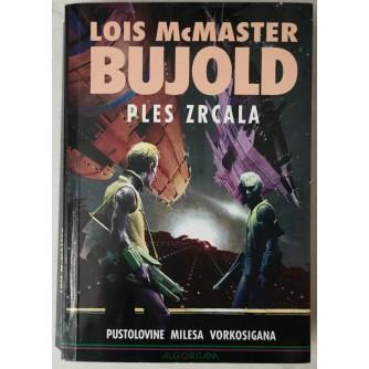 LOIS MCMASTER BUJOLD: PLES ZRCALA