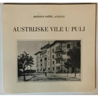 Antonio Rubbi: Austrijske vile u Puli