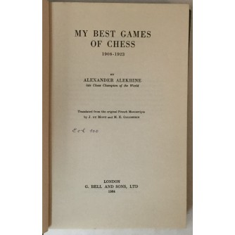 Alexander Alekhine: My Best Games of Chess