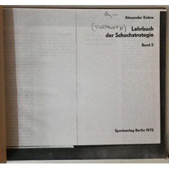 Alexander Kotow: Lehrbuch der Schachstrategie, Band 2