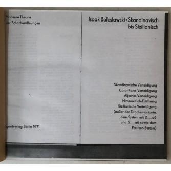 Isaak Boleslawski: Skandinavisch bis Sizilianisch