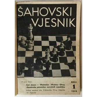 ŠAHOVSKI VJESNIK, GOD. I (1946.-1947.) BR 1-12