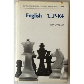 John L. Watson: English 1: ...P-K4