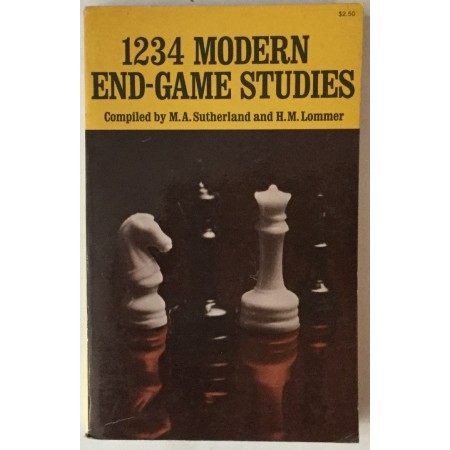1234 Modern End-Game Studies (Compiled by M.A. Sutherland and H.M. Lommer)
