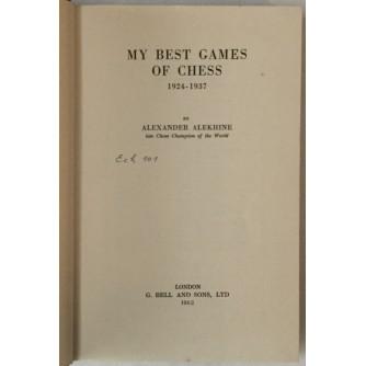 Alexander Alekhine: My Best Games of Chess 1924 - 1937