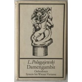 Lew Polugajewski: Damengambit, Orthodoxes System bis Wiener Variante