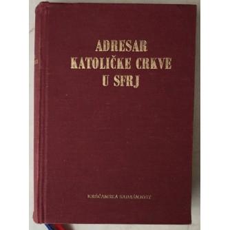 Adresar Katoličke Crkve u SFRJ (uredio Gabrijel Štokalo)
