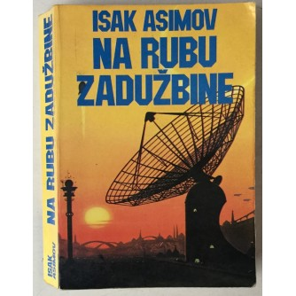 Isaac Asimov: Na rubu zadužbine