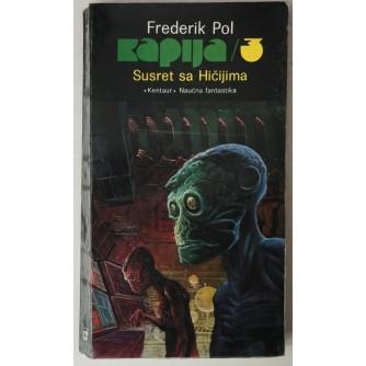 Frederik Pohl: Susret sa Hičijima (Kapija 3)