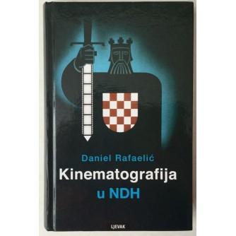 Daniel Rafaelić: Kinematografija u NDH