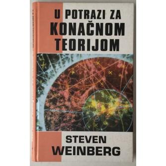 Steven Weinberg: U potrazi za konačnom teorijom