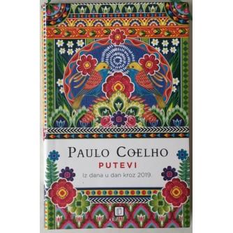 Paulo Coelho: Putevi, Iz dana u dan kroz 2019.