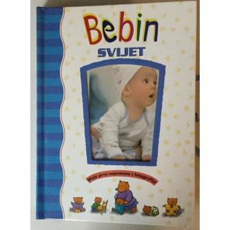 Bebin svijet: Moje prve uspomene i fotografije