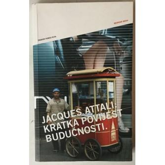 Jacques Attali: Kratka povijest budućnosti