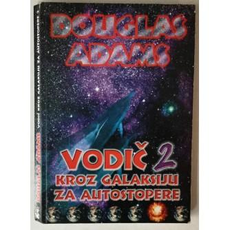 Douglas Adams: Vodič kroz galaksiju za autostopere 2