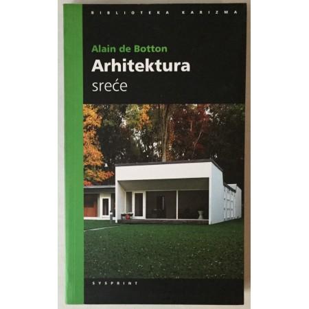 Alain de Botton: Arhitektura sreće