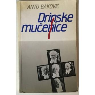 Anto Baković: Drinske mučenice