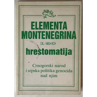 Elementa Montenegrina 1/90 hrestomatija, Crnogorski narod i srpska politika genocida nad njim (glavni urednik Sreten Zeković)