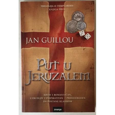 Jan Guillou: Put u Jeruzalem (prva knjiga Trilogije o templarima)