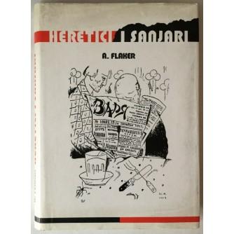 Aleksandar Flaker: Heretici i sanjari, Izbor iz ruske proze dvadesetih godina