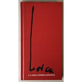 Federico Garcia Lorca: Pjesnička antologija