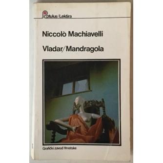 Niccolo Machiavelli: Vladar, Mandragola