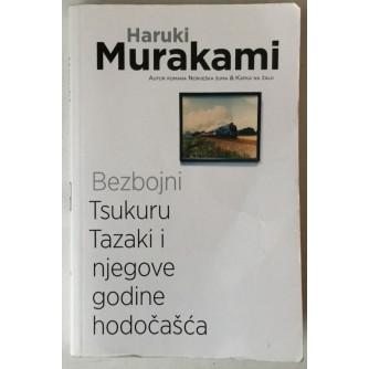 Haruki Murakami: Bezbojni Tsukuru Tazaki i njegove godine hodočašća