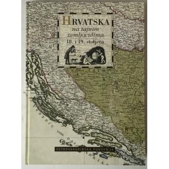 Hrvatska na tajnim zemljovidima 18. i 19. stoljeća 3: Petrovaradinska pukovnija