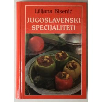 Ljiljana Bisenić: Jugoslavenski specijaliteti