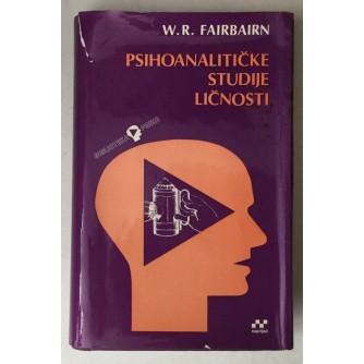 W. Ronald D. Fairbairn: Psihoanalitičke studije ličnosti
