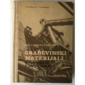 Vlastimir D. Tufegdžić: Građevinski materijali, poznavanje i ispitivanje