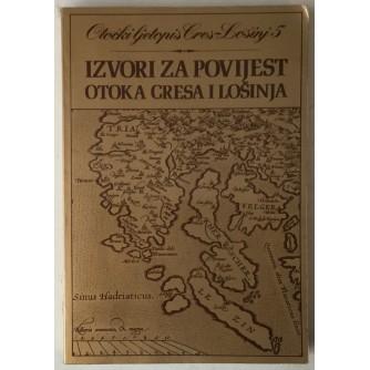 Otočki ljetopis Cres - Lošinj 5: Izvori za povijest otoka Cresa i Lošinja